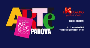 Arte Padova Contemporary Art Talent Show 2017